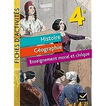 Fiches d'activités - Histoire-Géographie-EMC 4e Éd. 2017