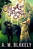 Old Age Private Oh My! (Old Age Pensioner Investigations (OAPI) Cozy Mysteries Book 2)