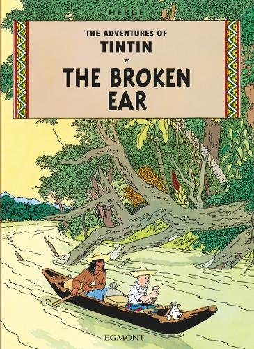 The Adventures of Tintin : Tintin and the brocken Ear