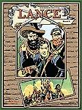 Lance. Ein Western Epos, Band 2