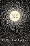 Front cover for the book The Night Ocean by Paul La Farge