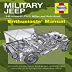 Military Jeep: 1940 Onwards (Ford, Wi...