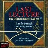 Last Lecture - Die Lehren meines Lebens - 5 CDs - Randy Pausch
