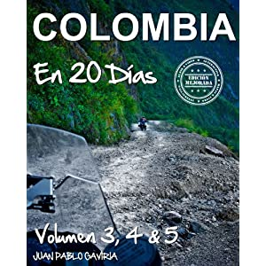 Colombia en 20 Días: Volumen 3, 4 y 5