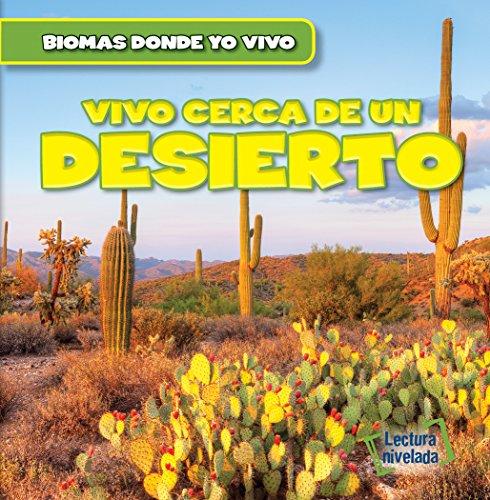 Hay un Desierto en mi Jardín! / There's a Desert in My Backyard!: 2 (Biomas en el Jardín / Backyard Biomes) por Walter Laplante