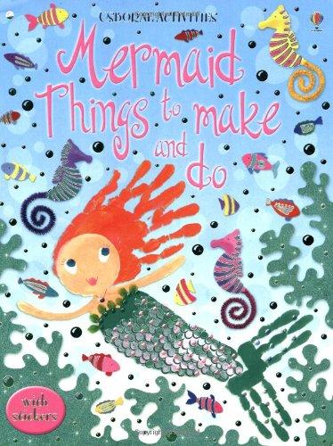 Mermaid. Things to make and do