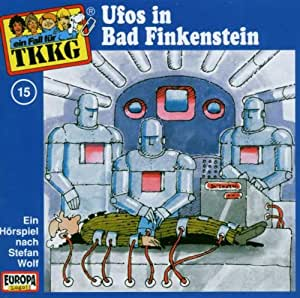 Tkkg - Folge 15: Ufos in Bad Finkenstein