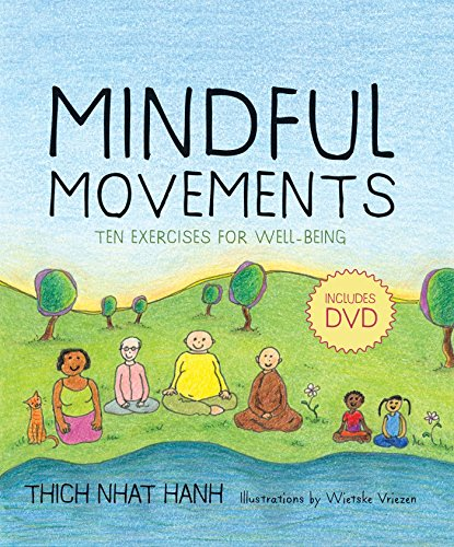 Mindful Movements: Mindfulness Exercises Developed by Thich Nhat Hanh and the Plum Village Sangha por Thich Nhat Hanh