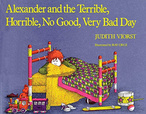 Alexander and the Terrible, Horrible, No Good, Very Bad Day por Judith Viorst