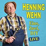 Henning Wehn: Eins, Zwei, D.I.Y.