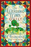The Winding Ways Quilt: An Elm Creek Quilts Novel (Elm Creek Quilts Novels)