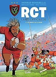 RCT, tome 2 : Les Minots de la rade par Benjamin Ferré
