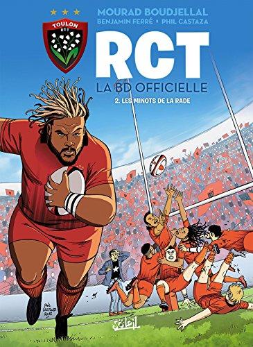 RCT 02 - Les Minots de la rade par Benjamin Ferré
