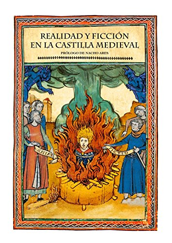 Realidad y ficción en la Castilla medieval