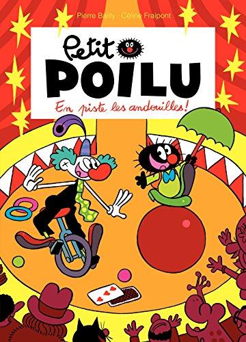 Petit Poilu - Tome 14 - En piste les andouilles ! par Céline Fraipont