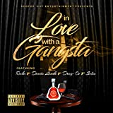 In Love With a Gangsta (feat. Recka, Davito Lanski, Drag-on & Sielio) [Explicit]