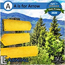 A is for Arrow: Learn the alphabet – for kids (English Edition)