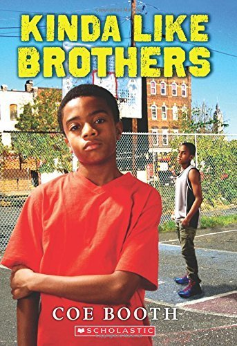 Kinda Like Brothers by Coe Booth (2015-09-29)