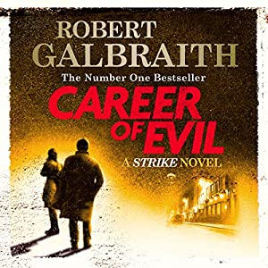 Career of Evil: Cormoran Strike, Book 3