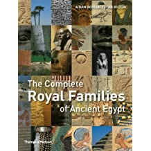 The Complete Royal Families of Ancient Egypt (Complete Series) by Aidan Dodson (15-Feb-2010) Paperback