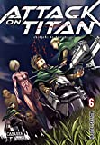 'Attack on Titan, Band 6' von Hajime Isayama