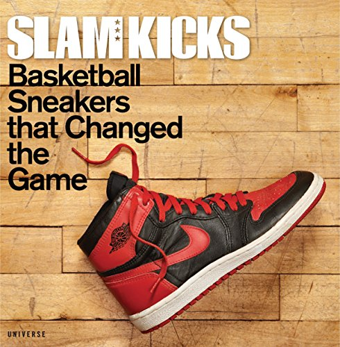 Slam Kicks: Basketball Sneakers That Changed the Game por Robert Jackson