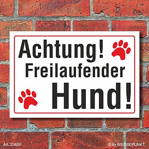 Preisvergleich Produktbild (2365) Schild Achtung freilaufender Hund,  3 mm Alu-Verbund (300 x 200 mm)