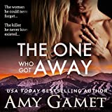 The One Who Got Away: Love and Danger, Volume 2