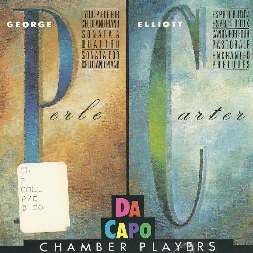 george-perle-enchanted-preludes-1988-canon-for-four-1984-sonata-for-cello-and-piano-1985-elliott-car