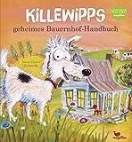 Killewipps geheimes Bauernhof-Handbuch