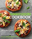 The Runner's World Cookbook: 150 Ultimate Recipes for Fueling Up and Slimming Down-While Enjoying Every Bite