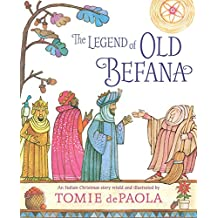 The Legend of Old Befana: An Italian Christmas Story (English Edition)