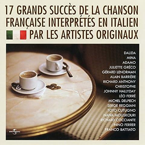 17 grands succès de la chanson française interprétés en