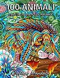100 Animali da colorare con mandala - Volume 2: Libro da colorare per adulti di 100 pagine con fantastici animali. Libro…