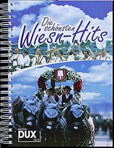 Die schönsten Wiesn-Hits: Stimmungs-Hits, Evergreens und Partysongs (Hits Songbook)