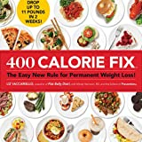 400 Calorie Fix:The Easy New Rule for Permanent Weight Loss!