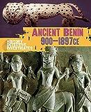 The History Detective Investigates: Benin 900-1897 CE