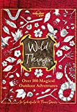 Wild Things (Lonely Planet Kids) (English Edition) - Format Kindle - 9781788685818 - 12,19 €