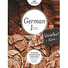 Foundations German 1 (Palgrave Foundations Languages)