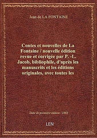 Contes et nouvelles de La Fontaine / nouvelle édition revue