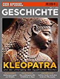 SPIEGEL GESCHICHTE 2/2012: Kleopatra