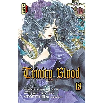 Trinity Blood - Tome 18