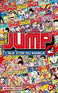 Jump - L'âge d'or du manga Edition simple One-shot
