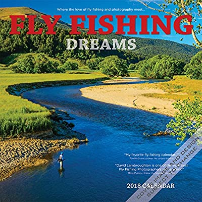 Fly Fishing Dreams 2018 Square Wall Calendar from Wyman Publishing