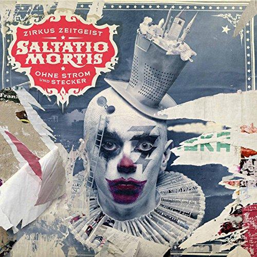 Saltatio Mortis Zirkus Zeitgeist - Ohne Strom