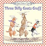 Three Billy Goats Gruff (Once Upon a Time (Harper)) by Thea Kliros (2003-04-29)