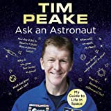 Ask an Astronaut: My Guide to Life in Space...