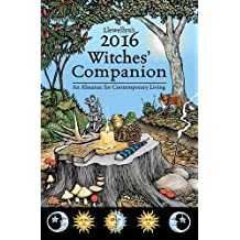 Llewellyn's Witches' Companion 2016: An Almanac for Contemporary Living