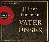 Vater unser von Hoffman. Jilliane (2009) Audio CD