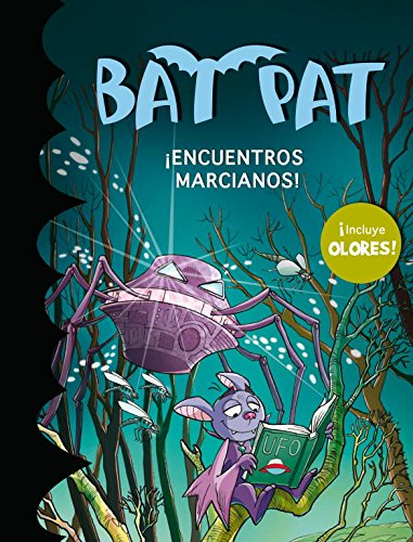 Bat Pat. ¡Encuentros Marcianos! por Roberto Pavanello